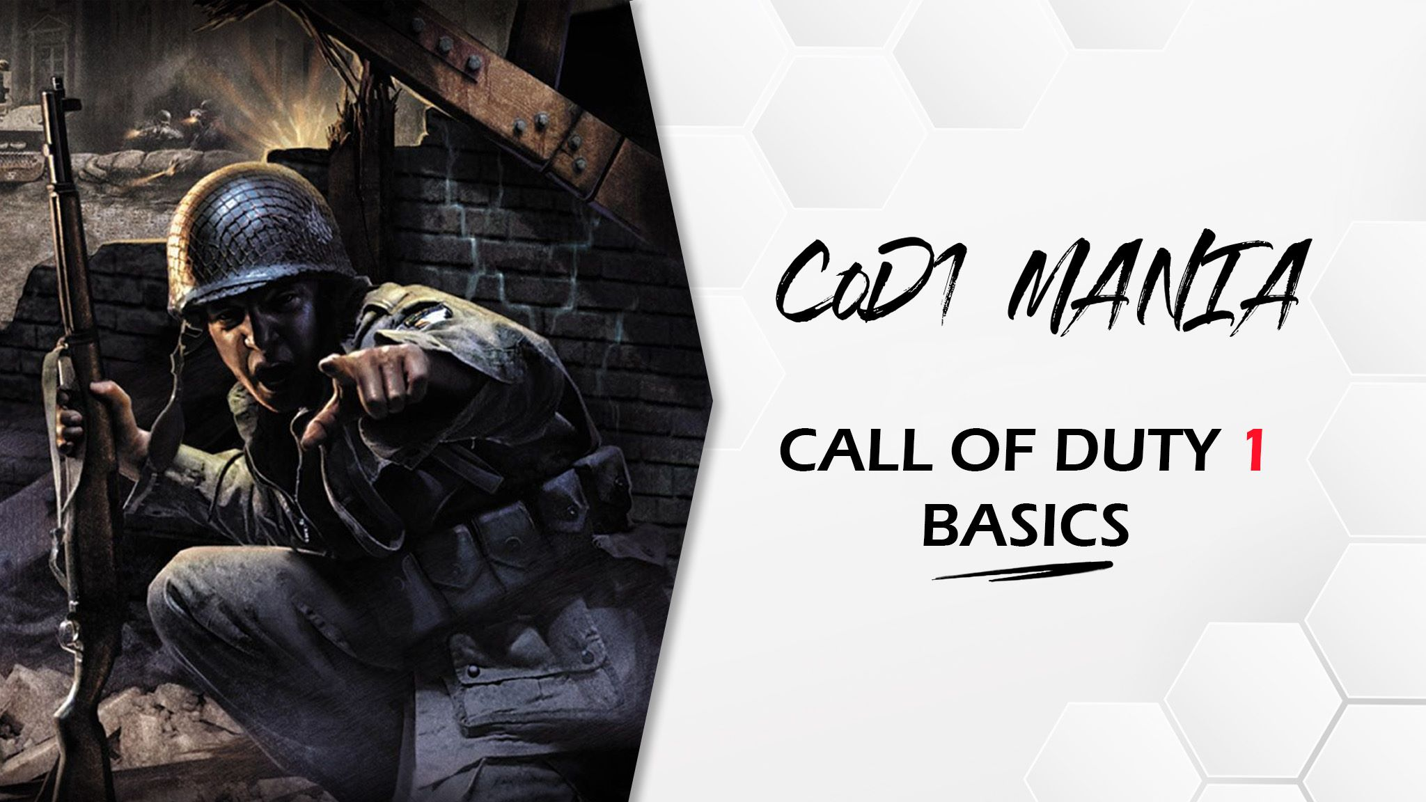 Call of Duty 1 basics